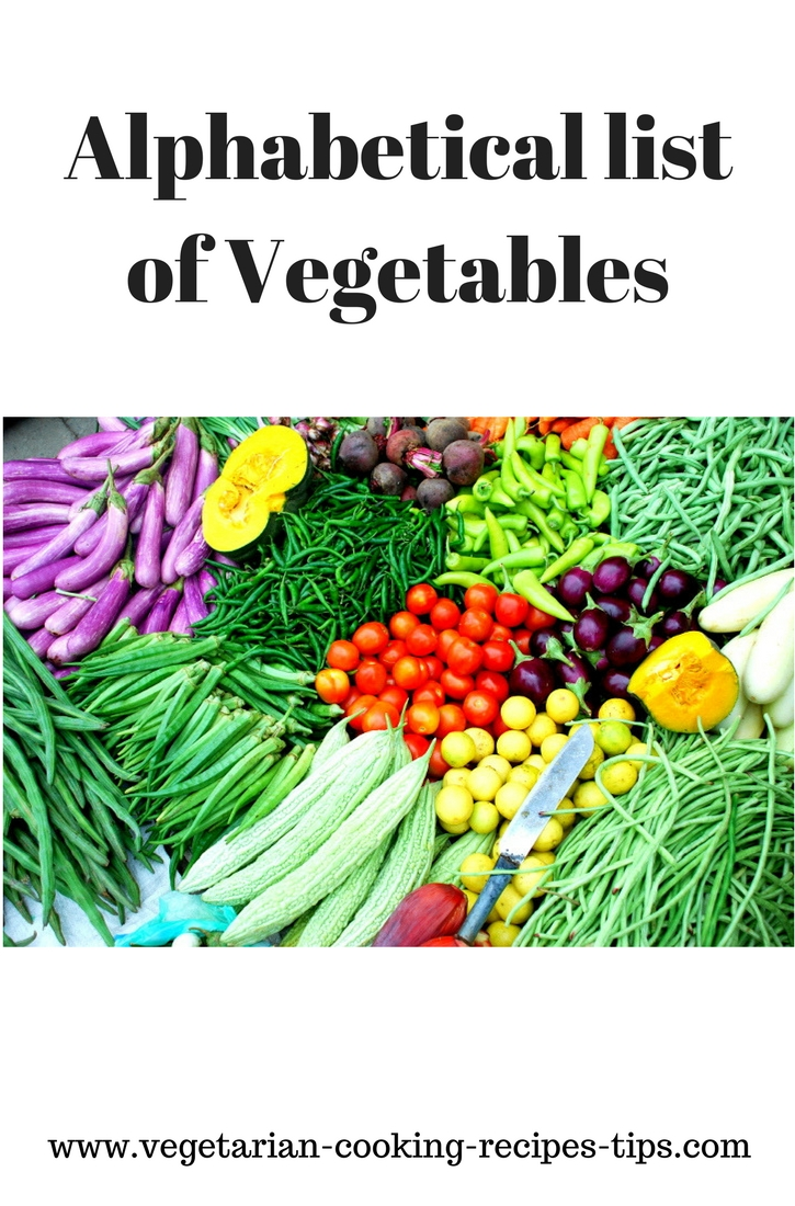 alphabetical list of vegetables, List of all vegetables ...