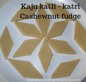 Kaju katli - Indian Cashew nut fudge